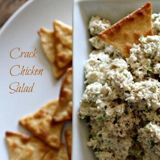 Famous Crack Chicken Salad.
