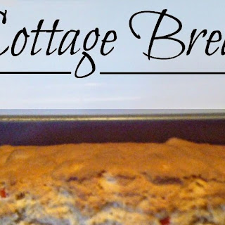 Cottage Bread Recipe