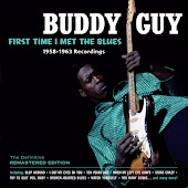 First Time I Met the Blues: 1958-­1963 Recordings