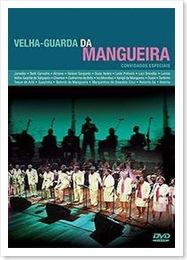VELHA GUARDA DA MANGUEIRA