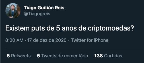 """""""Existem puts de 5 anos de criptomoedas?"""", perguntou Tiago Reis no Twitter"""