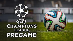 UEFA Champions League Pregame thumbnail