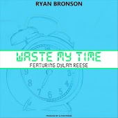 Waste My Time (feat. Dylan Reese)