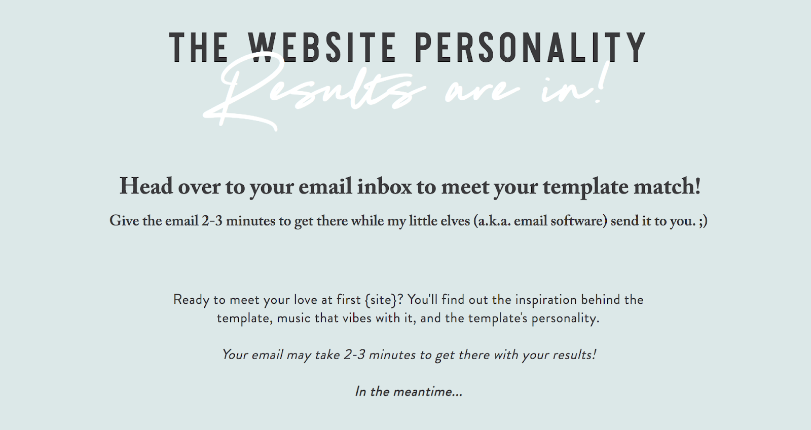 website personality quiz results page to tell them to check email