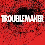 Logo for Troublemaker