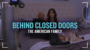 Behind Closed Doors: The American Family thumbnail