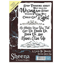 Sheena Douglass A Little Bit Sketchy A6 Stamp - Never Give Up UTGÅENDE