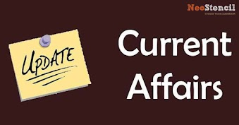 Current Affairs 2019 - Check Latest Current Affairs For UPSC, SSC and Banking Exams