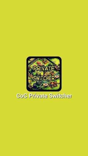Private Switcher for CoC