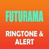 Futurama Ringtone And Alert Android APK Download Free By Ringtone Group 2018