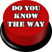Do You Know The Way Button