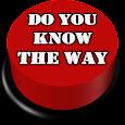 Do You Know The Way Button apk