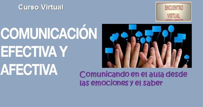 Curso virtual sobre COMUNICACIÓN EFECTIVA-AFECTIVA EN EL AULA  www.encuentrovirtualpsp.com.ar