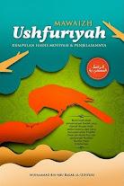 Mawaidz Ushfuriyah, Kumpulan Hadits Motivasi dan Penjelasannya | RBI