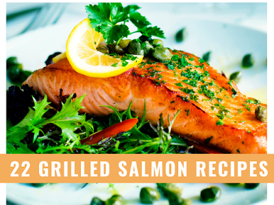 22 Grilled Salmon Recipes