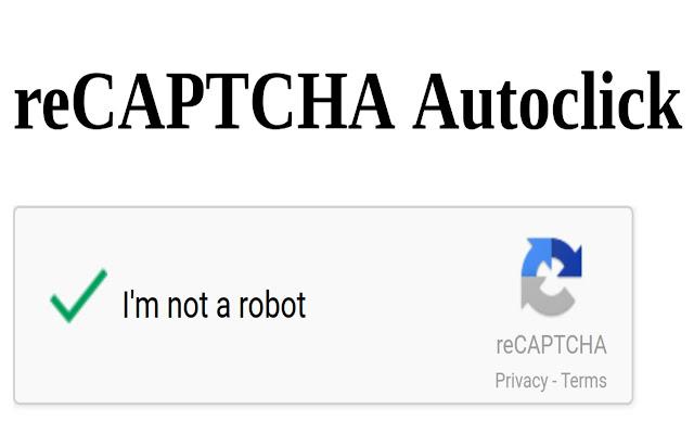 reCAPTCHA Autoclick