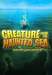 Creature From the Haunted Sea (In Color & Restored)