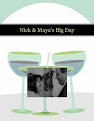 Nick & Maya's Big Day