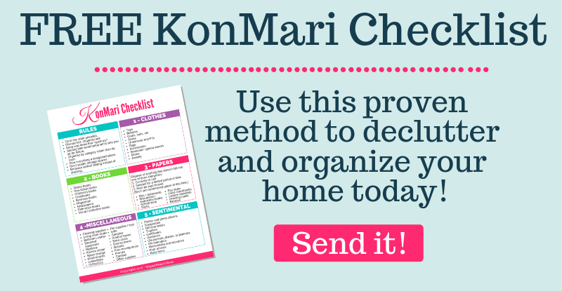 Click here for your FREE KonMari Checklist