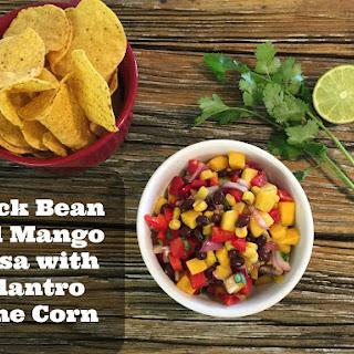 Black Bean and Mango Salsa with Cilantro Lime Corn.