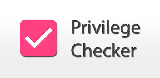 Privilege Checker - Apps on Google Play
