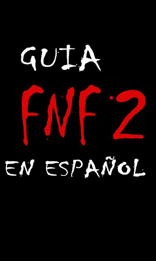 Guía Five Nights at Freddy's 2
