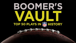 Boomer's Vault: Top 50 Plays in NFL History thumbnail