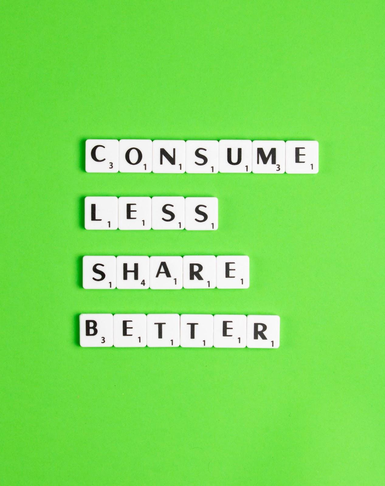 Consuma meno, condividi di più