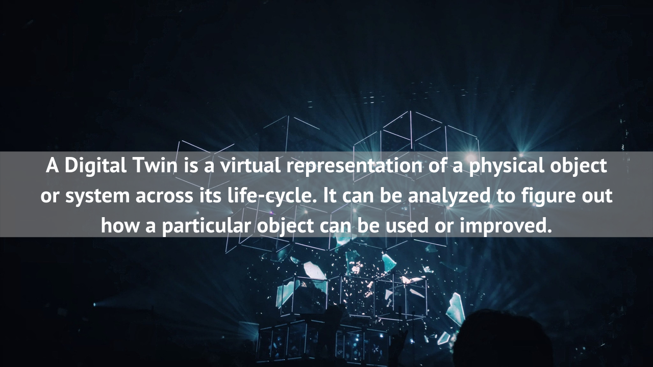 A Digital Twin can also act an IoT system prototype before a physical version is built
