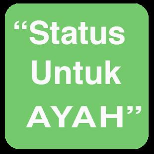Status Untuk Ayah - náhled