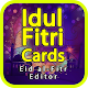 Download Idul Fitri Cards - Eid al-Fitr Editor For PC Windows and Mac
