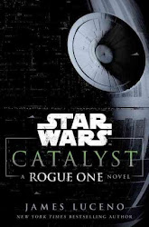 Star Wars Catalyst: A Rogue One Novel - James Luceno