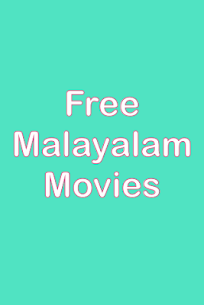 Free Malayalam movies – New release App Download For Android 1