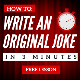 How to Write a Joke in 3 Minutes Lesson