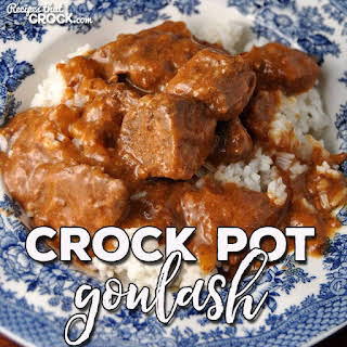 Crock Pot Goulash.