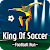 King Of Soccer : Football run file APK for Gaming PC/PS3/PS4 Smart TV