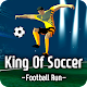 King Of Soccer : Football run