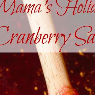 Mama's Holiday Cranberry Sauce