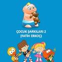 Fatih Erkoç Çocuk Şarkıları 2