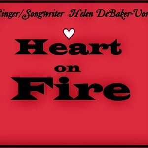 Heart on Fire Upload Your Music Free