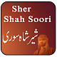 Sher Shah Soori History Urdu for PC-Windows 7,8,10 and Mac