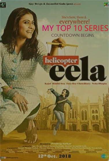 Helicopter Eela - Bollywood Movies Releasing This Month (October 2018)