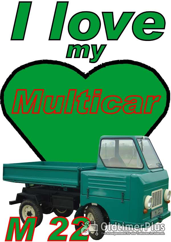 I love Multicar M 22  T-Shirt Foto 1