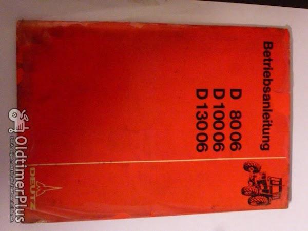 Deutz Betriebsanleitung D 8006, D10006,D13006 Foto 1