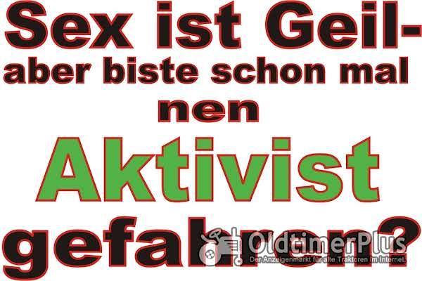 Aktivist T-Shirt...Sex ist geil Foto 1