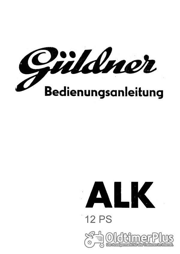 Güldner ALK Bedienungsanleitung Original oder pdf-Datei Foto 1