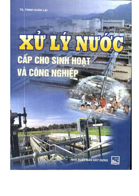 Giáo trình Xử Lý Nước Cấp Cho Sinh Hoạt Và Công Nghiệp – Trịnh Xuân Lai