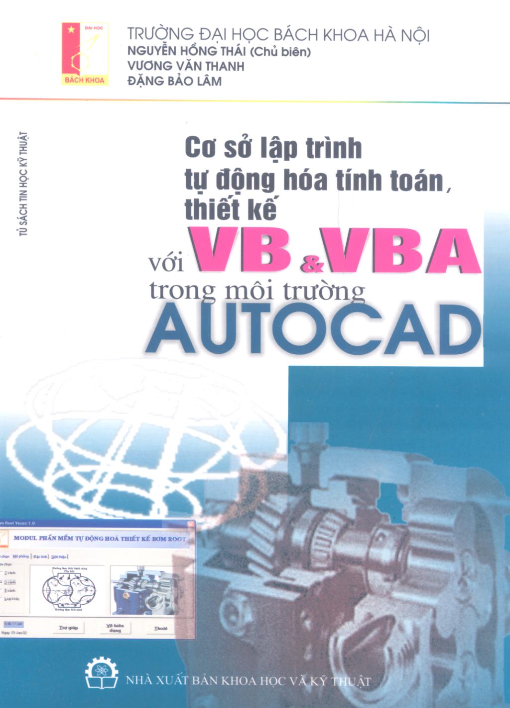 Cơ sở lập trình tự động hóa tính toán, thiết kế với VB và VBA trong môi trường AutoCad