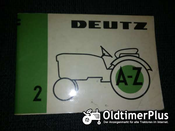 Deutz A-Z Folge 2: Deutz-Verkaufsagumente Foto 1