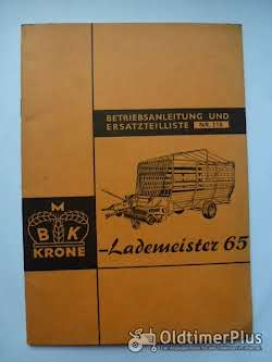 Literatur Betriebsanleitung und Ersatzteilliste Krone Lademeister 65